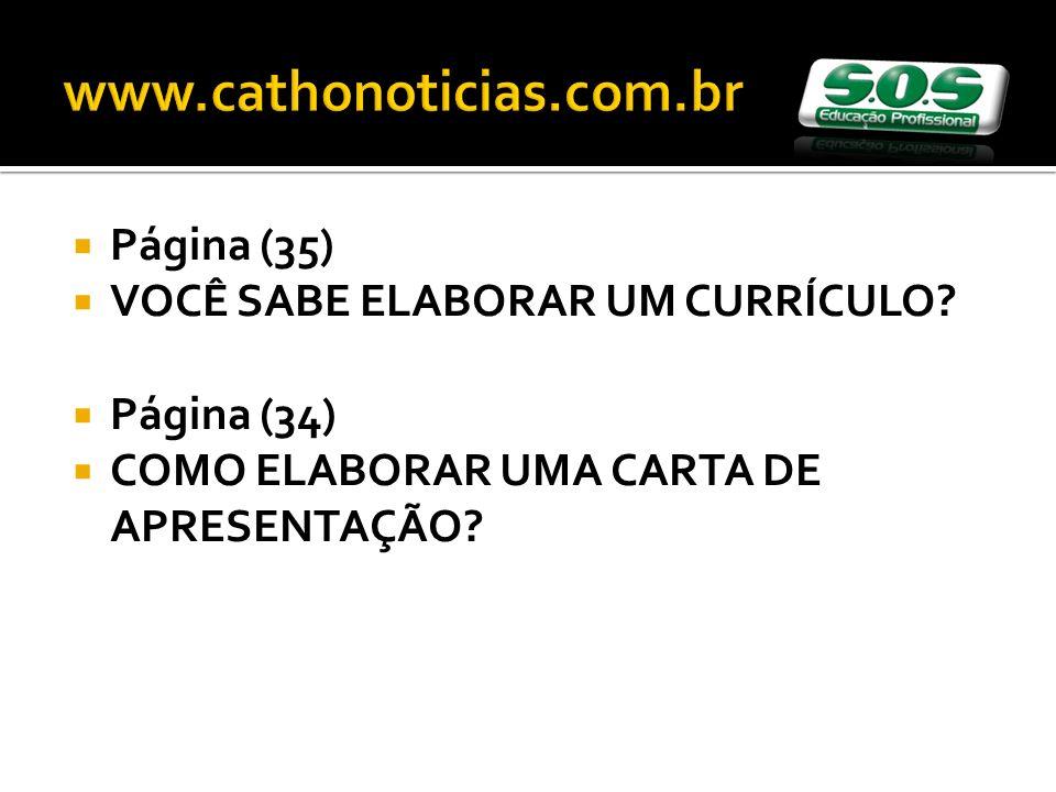 www.cathonoticias.com.br Página (35) VOCÊ SABE ELABORAR UM CURRÍCULO