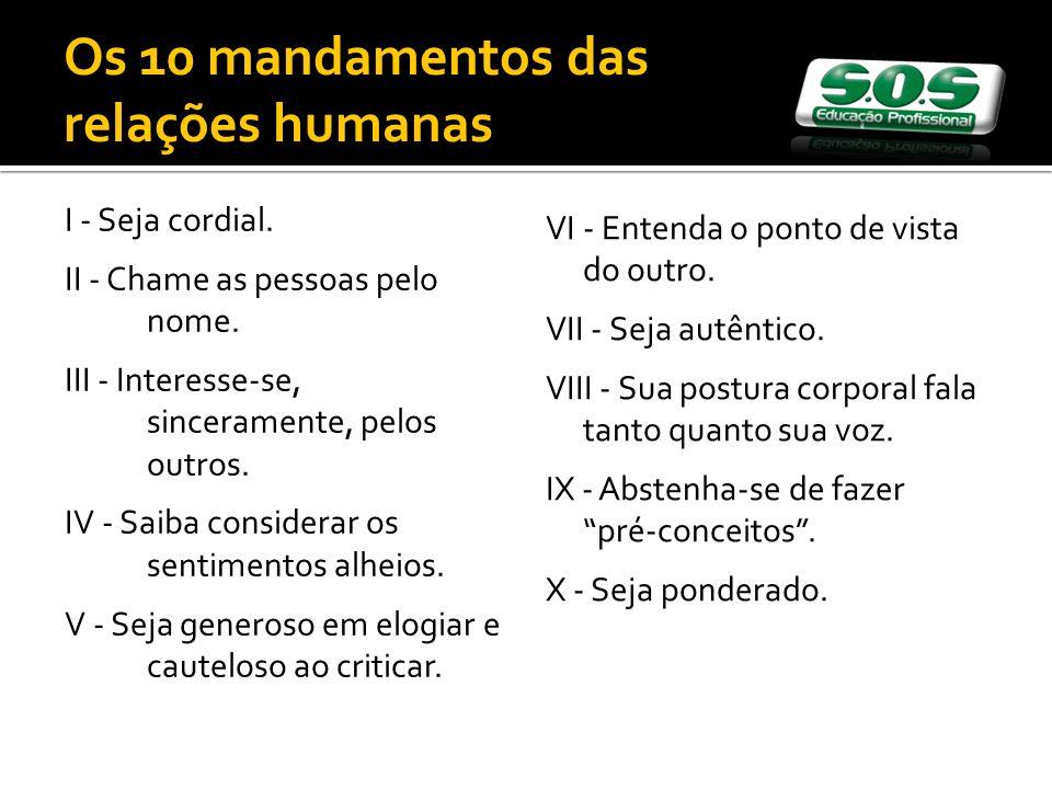 Os 10 mandamentos das relações humanas
