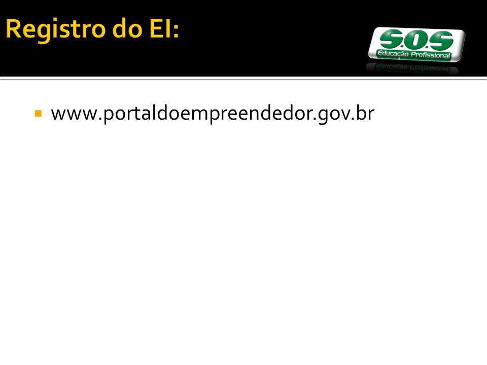 Registro do EI: www.portaldoempreendedor.gov.br