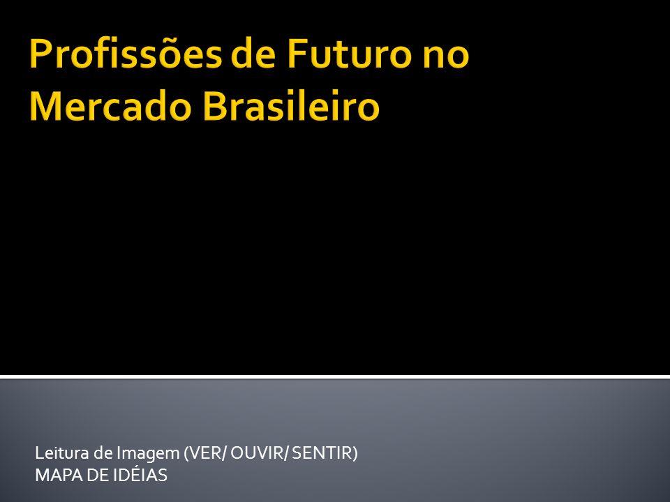 Profissões de Futuro no Mercado Brasileiro
