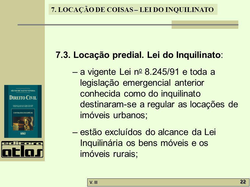 7.3. Locação predial. Lei do Inquilinato: