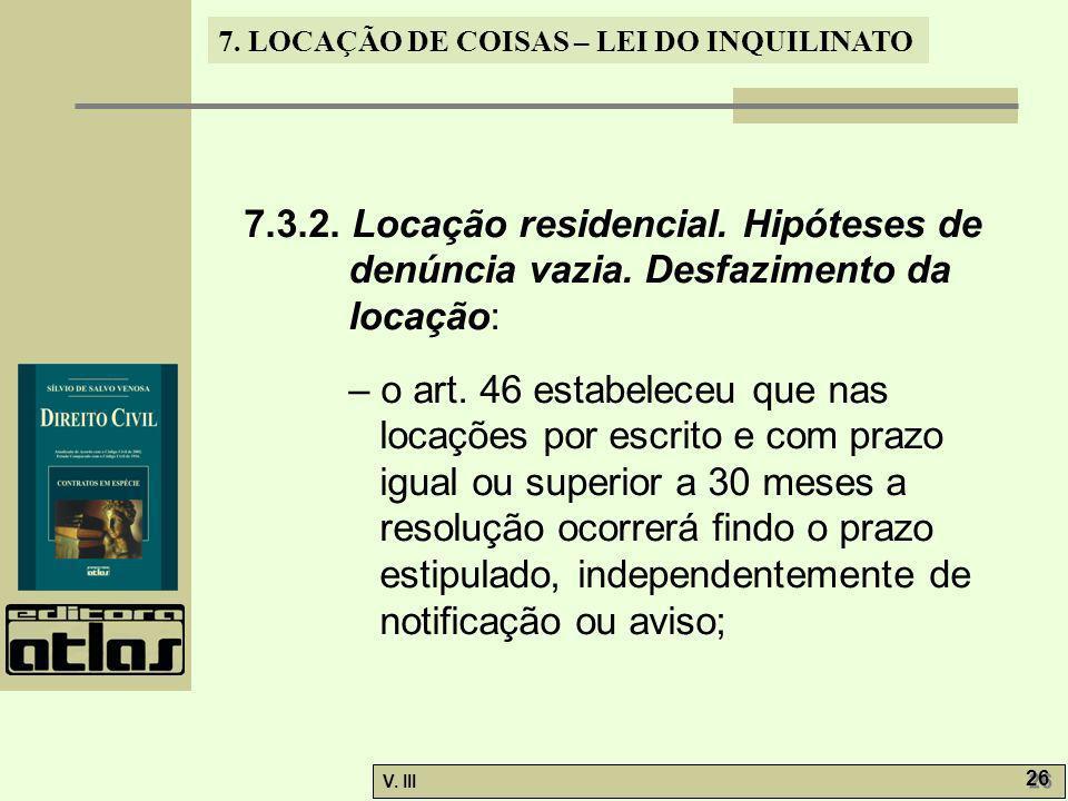 7. 3. 2. Locação residencial. Hipóteses de denúncia vazia