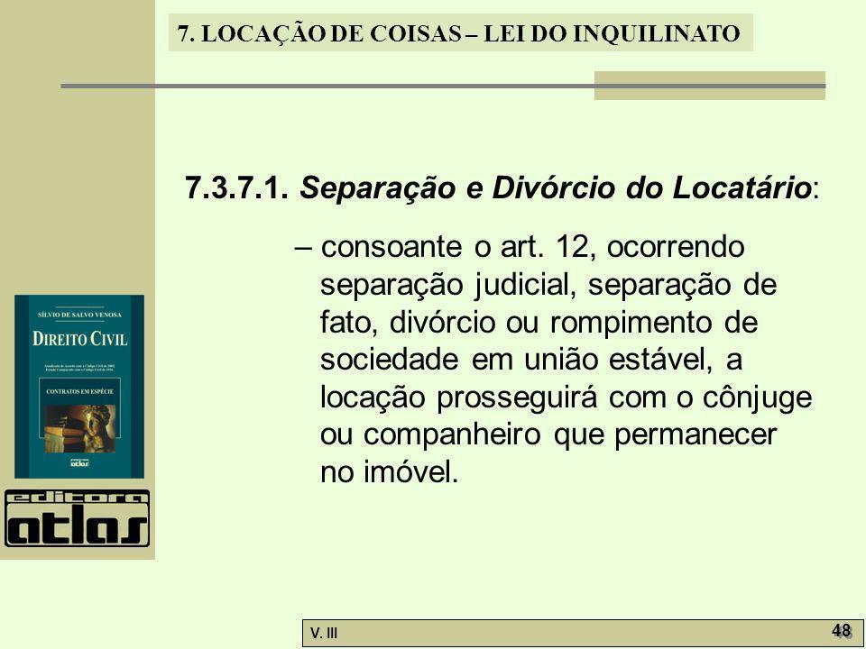 7.3.7.1. Separação e Divórcio do Locatário: