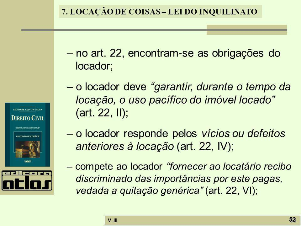 – no art. 22, encontram-se as obrigações do locador;