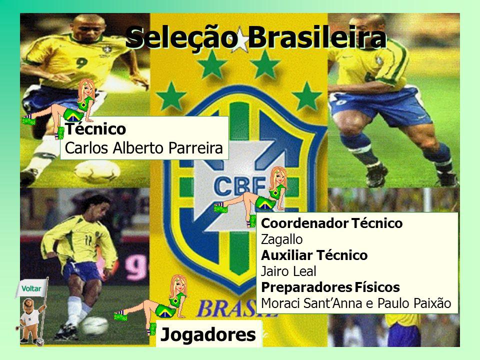 Seleção Brasileira Jogadores Técnico Carlos Alberto Parreira
