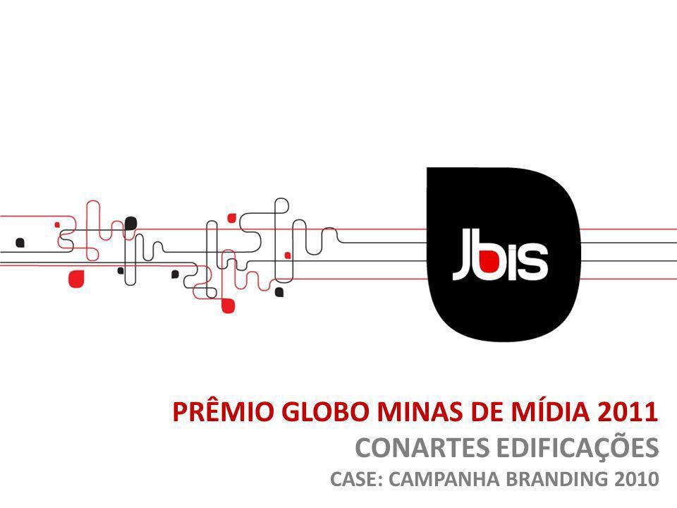 PRÊMIO GLOBO MINAS DE MÍDIA 2011 CONARTES EDIFICAÇÕES