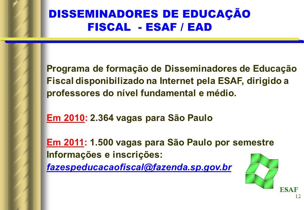 DISSEMINADORES DE EDUCAÇÃO FISCAL - ESAF / EAD
