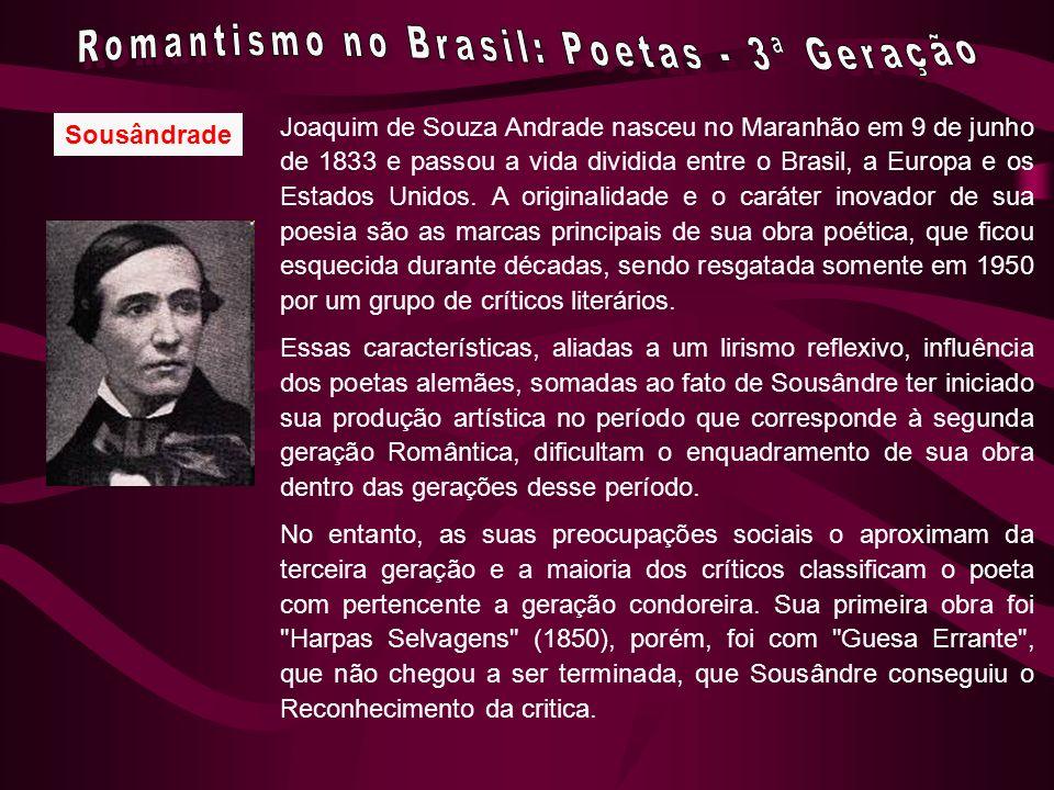 Romantismo no Brasil: Poetas - 3ª Geração
