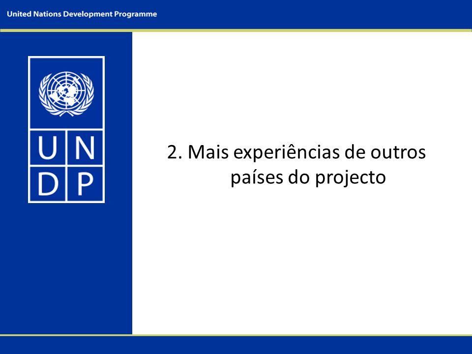 2. Mais experiências de outros países do projecto