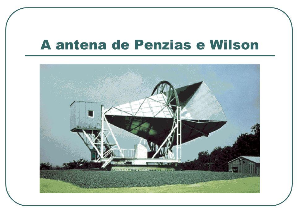 A antena de Penzias e Wilson