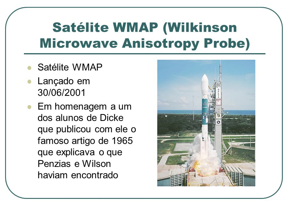 Satélite WMAP (Wilkinson Microwave Anisotropy Probe)
