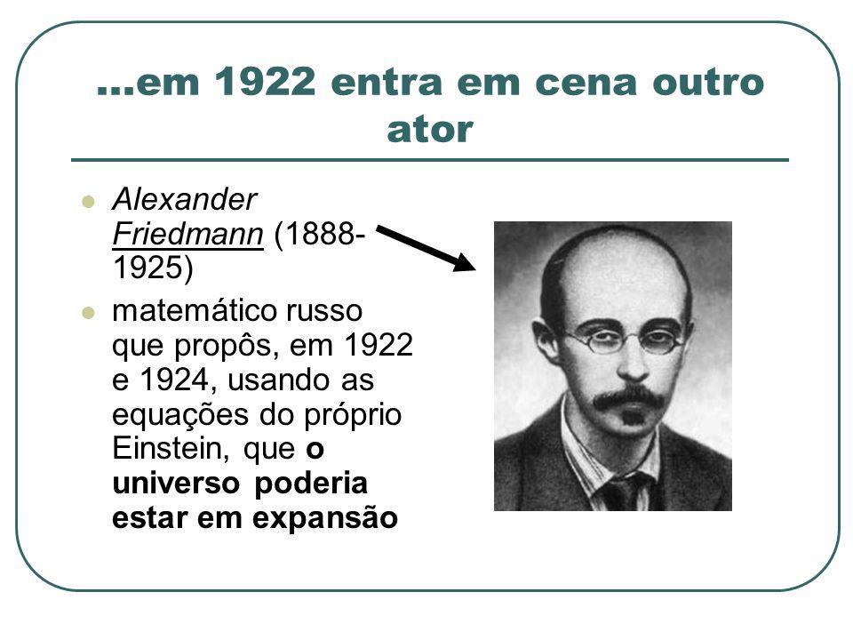 ...em 1922 entra em cena outro ator