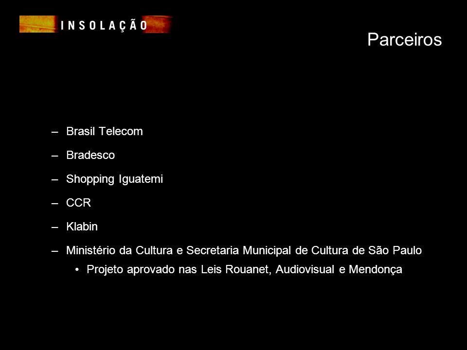Parceiros Brasil Telecom Bradesco Shopping Iguatemi CCR Klabin