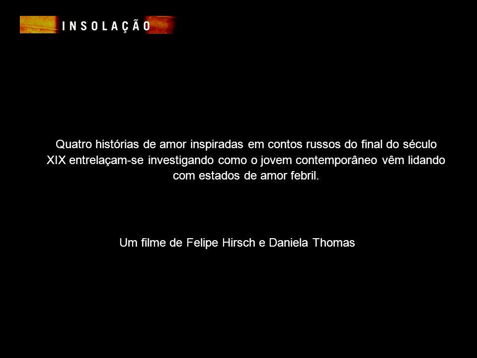 Um filme de Felipe Hirsch e Daniela Thomas
