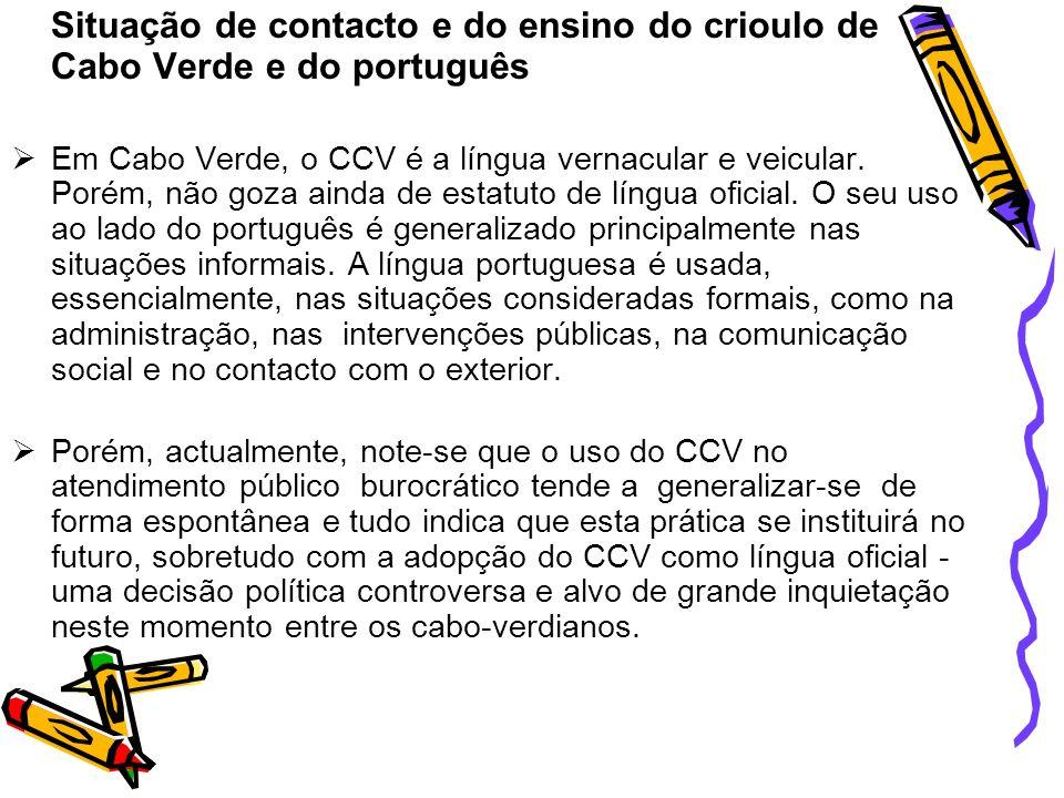 Situação de contacto e do ensino do crioulo de Cabo Verde e do português