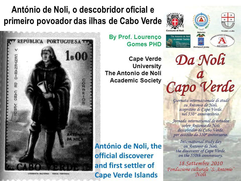 António de Noli, o descobridor oficial e primeiro povoador das ilhas de Cabo Verde