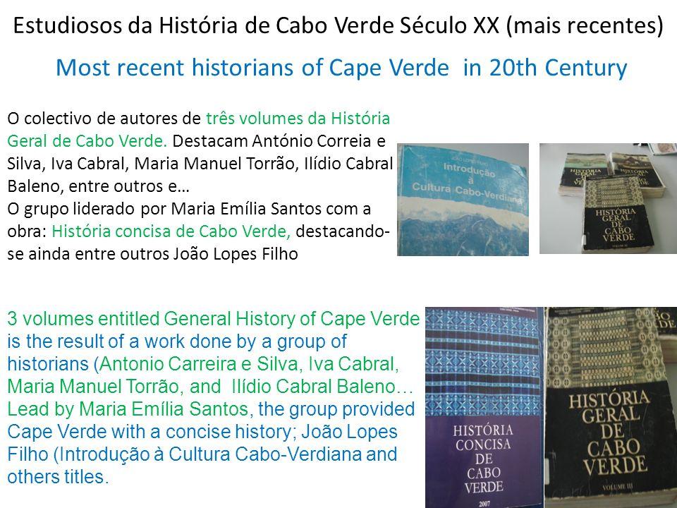 Estudiosos da História de Cabo Verde Século XX (mais recentes)