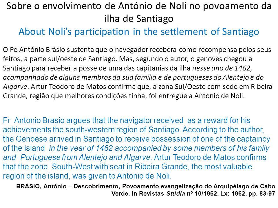 Sobre o envolvimento de António de Noli no povoamento da ilha de Santiago About Noli's participation in the settlement of Santiago