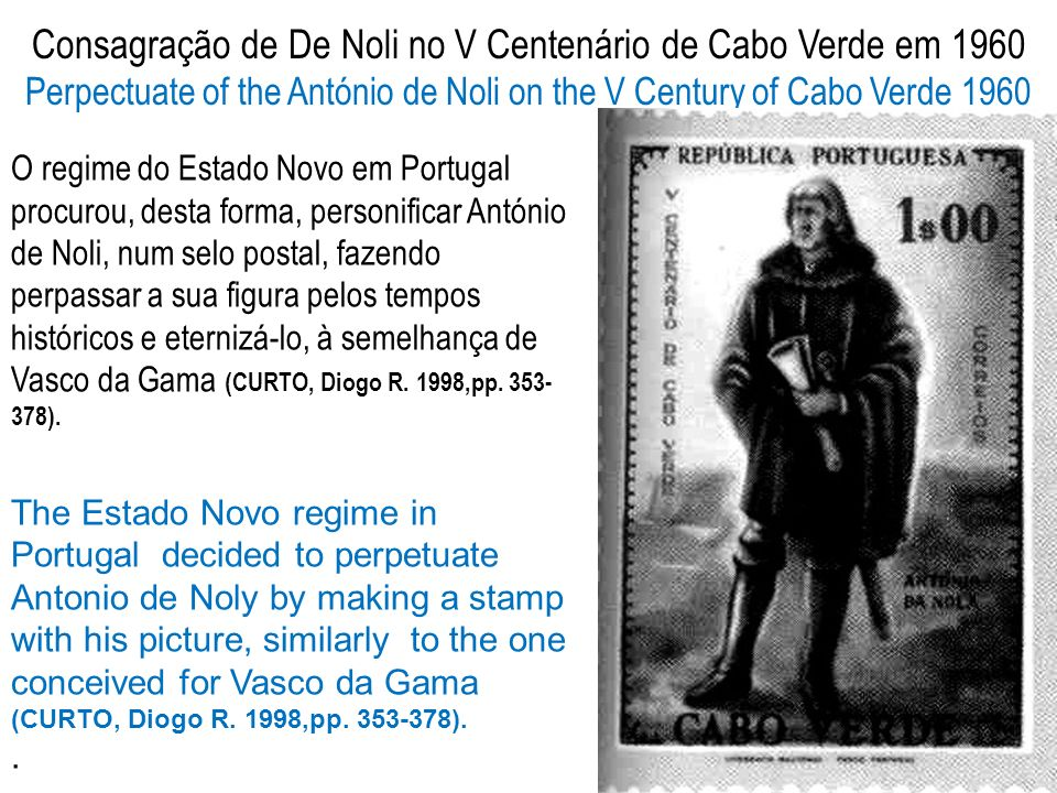 Consagração de De Noli no V Centenário de Cabo Verde em 1960 Perpectuate of the António de Noli on the V Century of Cabo Verde 1960