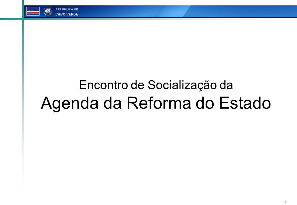 Encontro de Socialização da Agenda da Reforma do Estado
