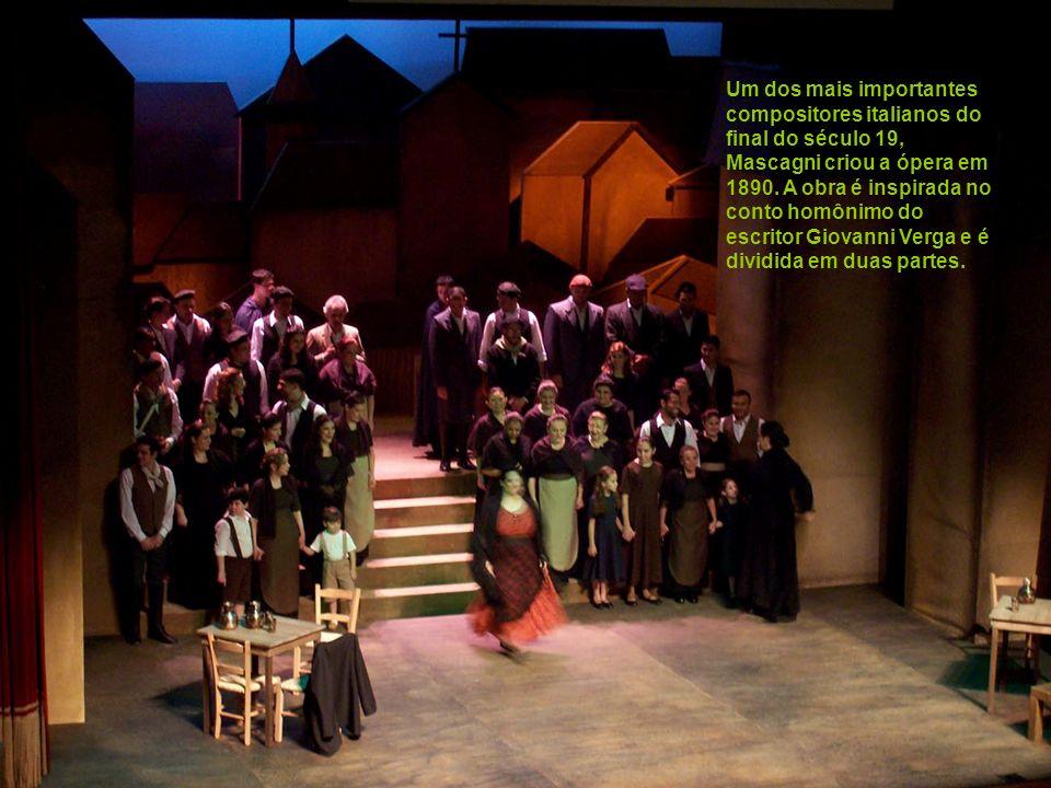 Um dos mais importantes compositores italianos do final do século 19, Mascagni criou a ópera em 1890.