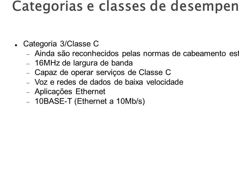 Categorias e classes de desempenho