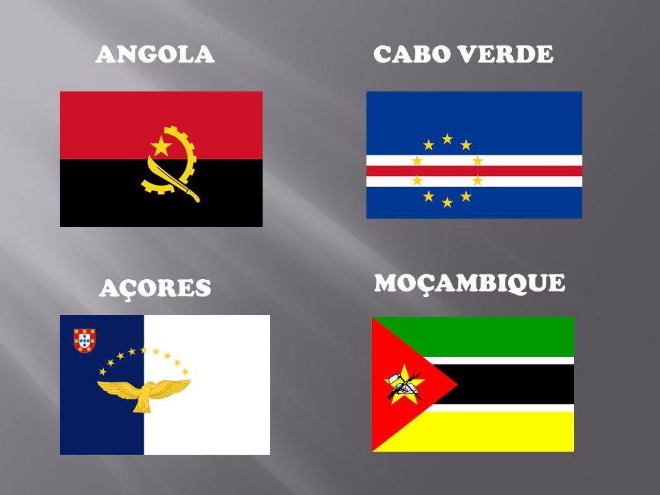 ANGOLA CABO VERDE MOÇAMBIQUE AÇORES