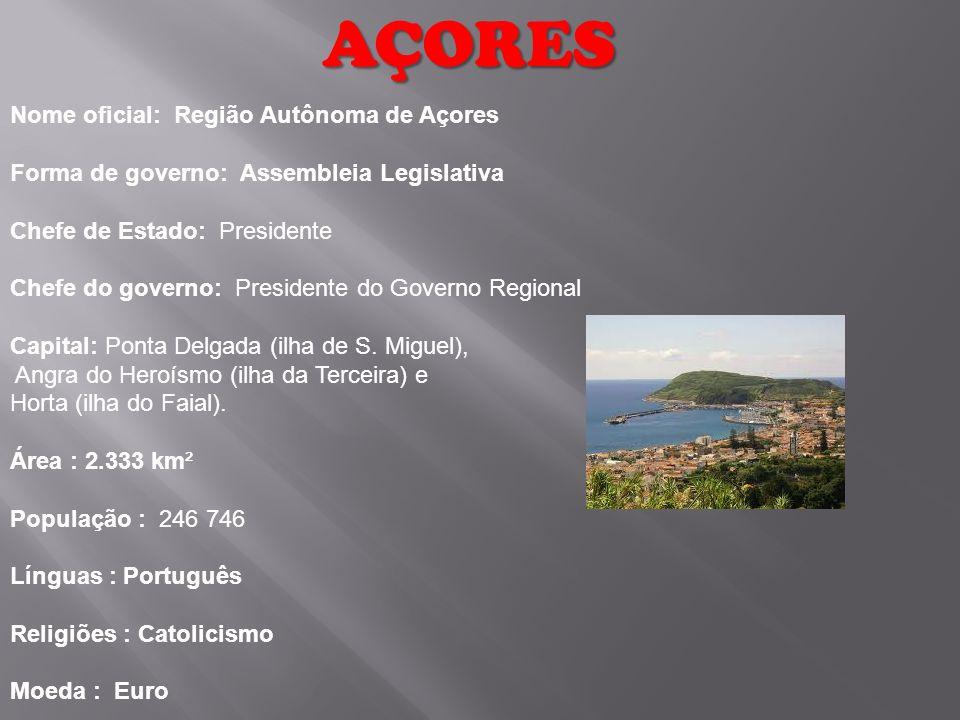 AÇORES Nome oficial: Região Autônoma de Açores