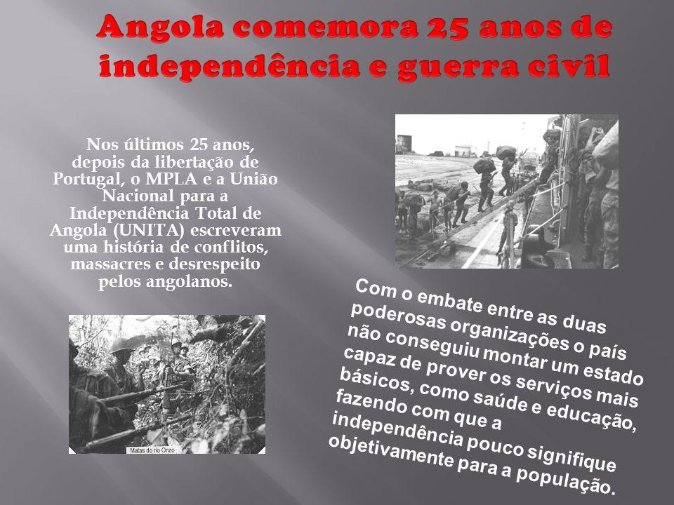 Angola comemora 25 anos de independência e guerra civil