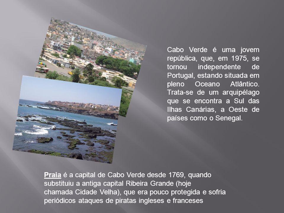 Cabo Verde é uma jovem república, que, em 1975, se tornou independente de Portugal, estando situada em pleno Oceano Atlântico. Trata-se de um arquipélago que se encontra a Sul das Ilhas Canárias, a Oeste de países como o Senegal.