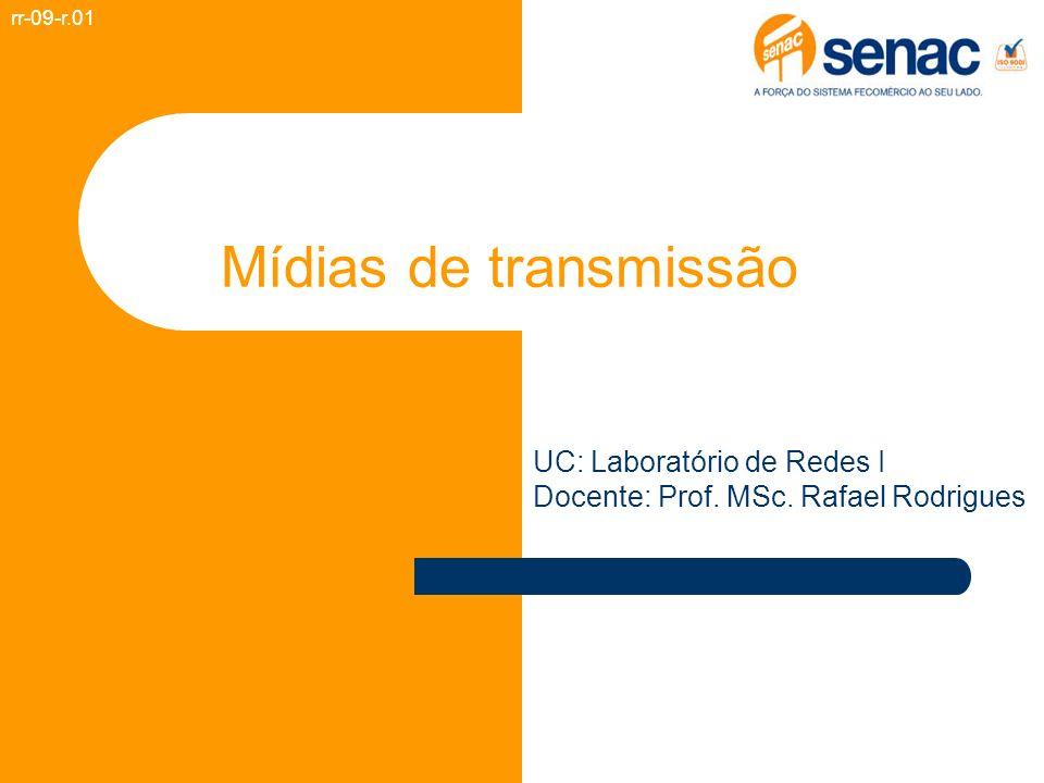Mídias de transmissão UC: Laboratório de Redes I