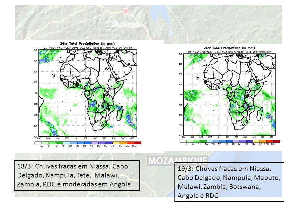 18/3: Chuvas fracas em Niassa, Cabo Delgado, Nampula, Tete, Malawi, Zambia, RDC e moderadas em Angola