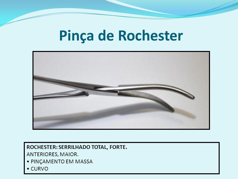 Pinça de Rochester ROCHESTER: SERRILHADO TOTAL, FORTE.