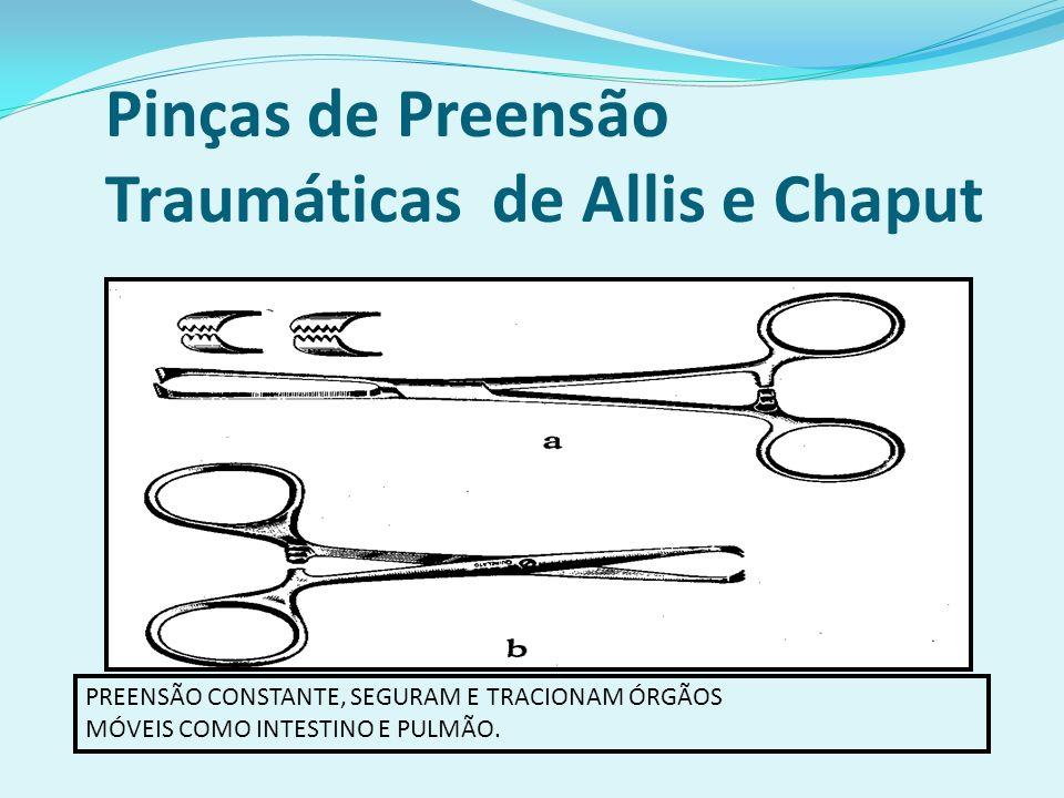 Pinças de Preensão Traumáticas de Allis e Chaput