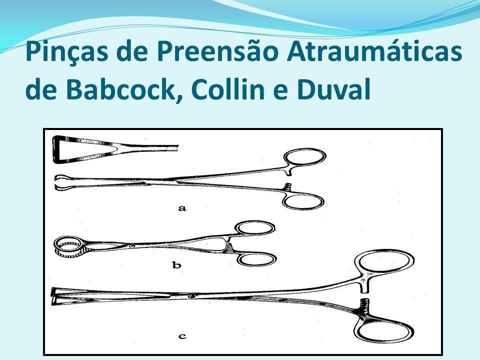 Pinças de Preensão Atraumáticas de Babcock, Collin e Duval