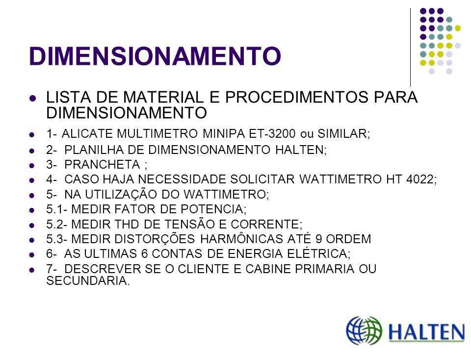DIMENSIONAMENTO LISTA DE MATERIAL E PROCEDIMENTOS PARA DIMENSIONAMENTO