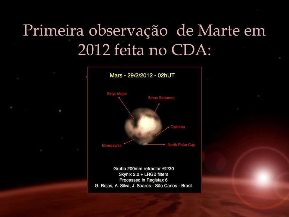 Primeira observação de Marte em 2012 feita no CDA: