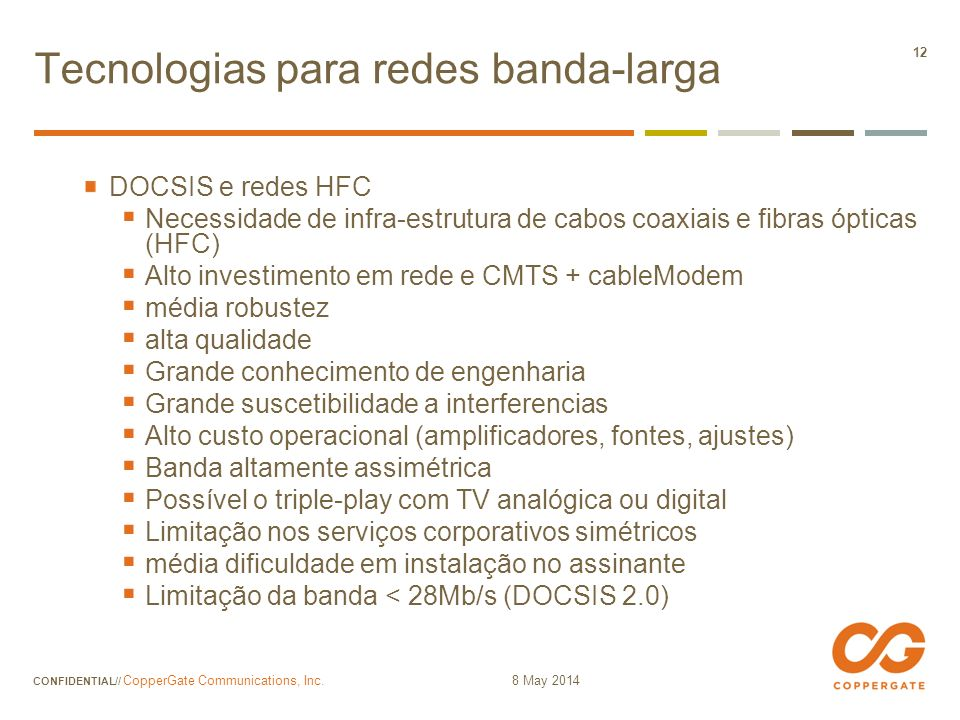 Tecnologias para redes banda-larga
