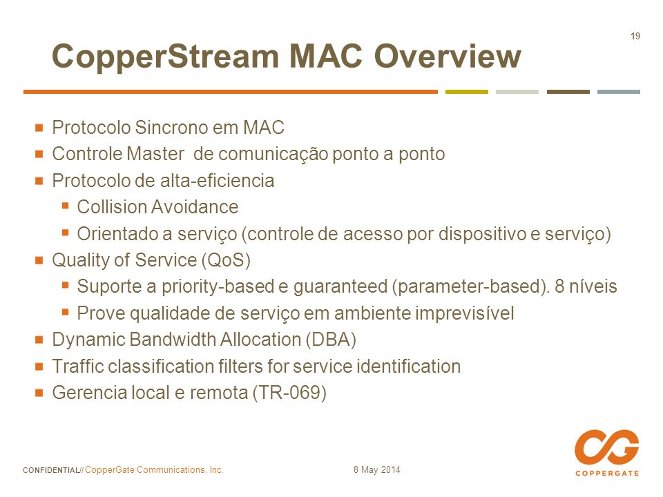 CopperStream MAC Overview
