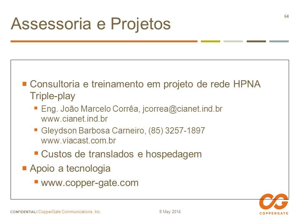 Assessoria e Projetos Consultoria e treinamento em projeto de rede HPNA Triple-play.