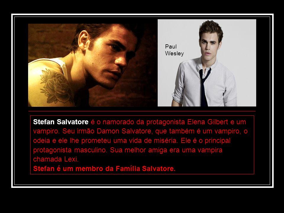 Stefan é um membro da Família Salvatore.