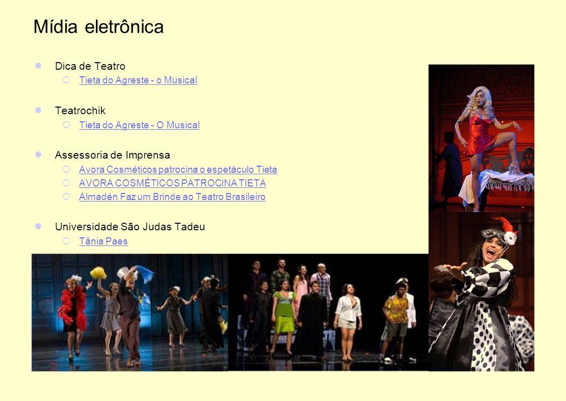 Mídia eletrônica Dica de Teatro Teatrochik Assessoria de Imprensa