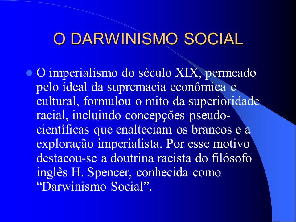 O DARWINISMO SOCIAL