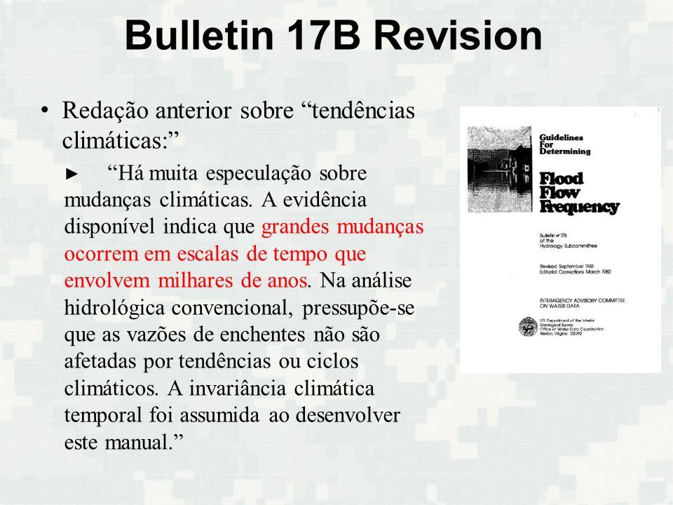 Bulletin 17B Revision Redação anterior sobre tendências climáticas: