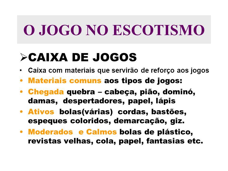 O JOGO NO ESCOTISMO CAIXA DE JOGOS