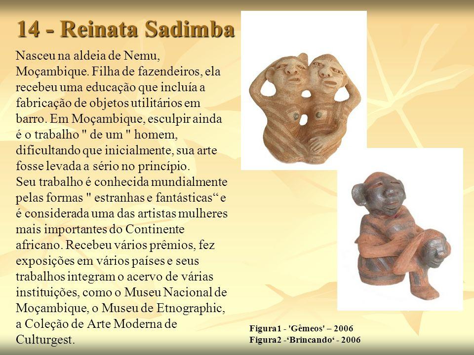 14 - Reinata Sadimba Figura1 - Gêmeos – 2006 Figura2 -'Brincando' - 2006