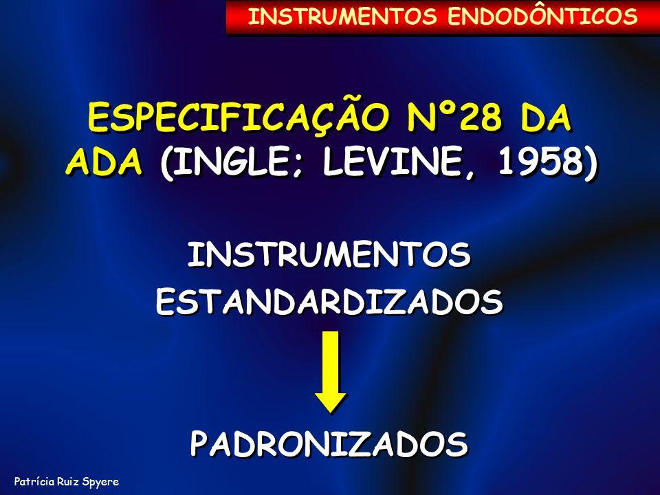ESPECIFICAÇÃO Nº28 DA ADA (INGLE; LEVINE, 1958)