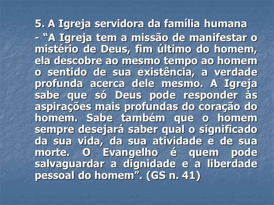 5. A Igreja servidora da família humana