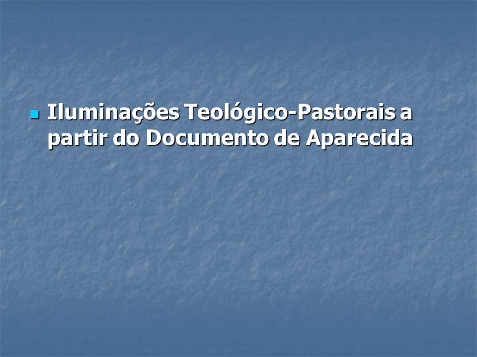 Iluminações Teológico-Pastorais a partir do Documento de Aparecida
