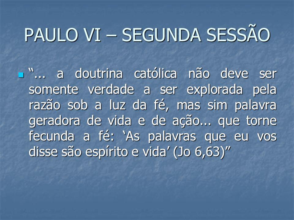 PAULO VI – SEGUNDA SESSÃO
